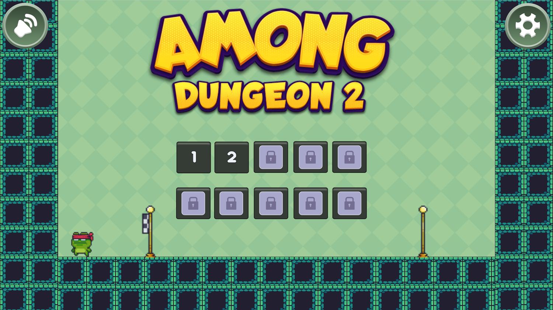 Among Dungeon 2 Welcome Screen Screenshot.