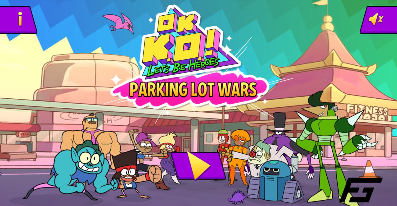 OK K.O. Let's Be Heroes Parking Lot Wars Welcome Screen Screenshot.