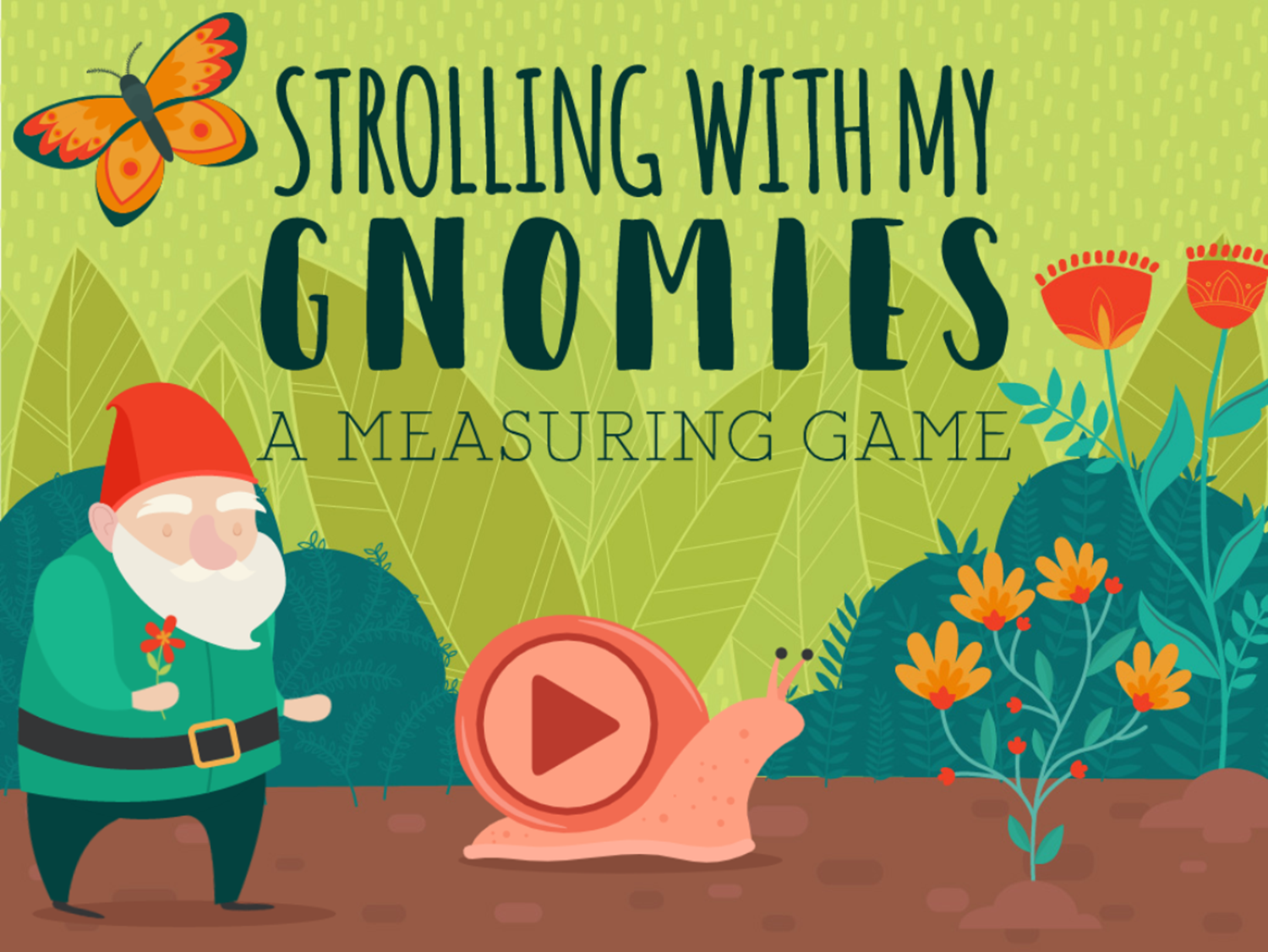 Strolling With My Gnomies a Measurement Game Welcome Screen Screenshot.
