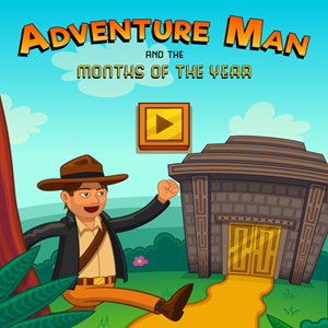 Adventure Man and the Months of the Year Game.