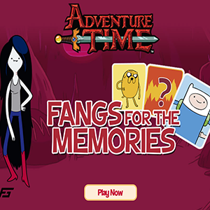 Adventure Time Fangs for the Memories.
