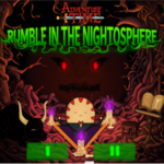Adventure Time Rumble in the Nightosphere Game.