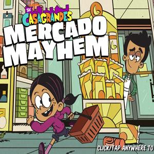 Casagrandes Mercado Mayhem Game.