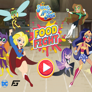 DC Super Hero Girls Food Fight.