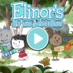 Elinor Wonders Why Elinors Nature Adventure.