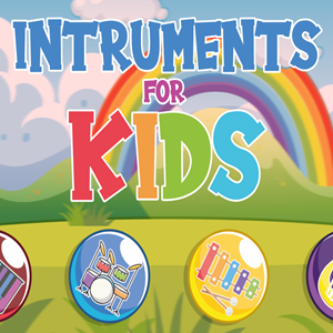 Instruments for Kids.