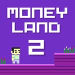 Money Land 2.