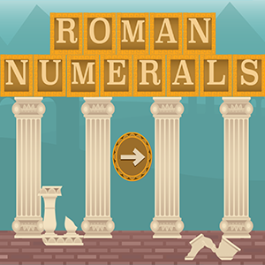Roman Numerals.
