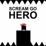 Scream Go Hero.