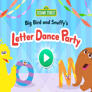 Sesame Street Big Bird and Snuffy's Letter Dance Party.