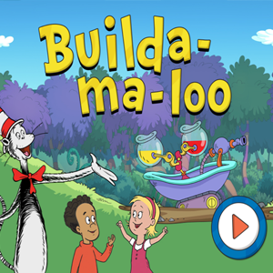 The Cat in the Hat Builda-Ma-Loo