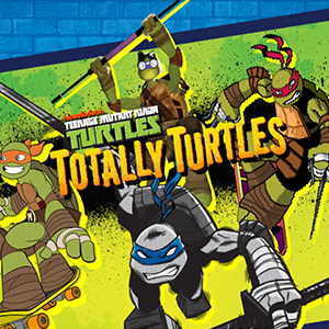 TMNT Totally Turtles.