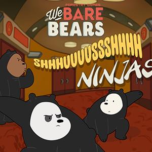 We Bare Bears Shush Ninjas.